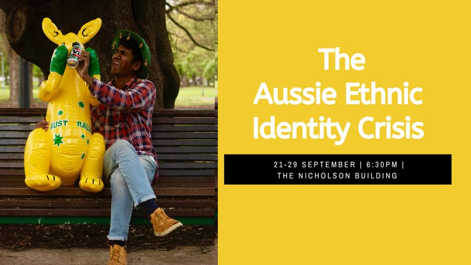 5 Good Reasons to see The Aussie Ethnic Identity Crisis