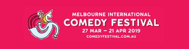 Recommended and Previously Reviewed shows at Melbourne International Comedy Festival