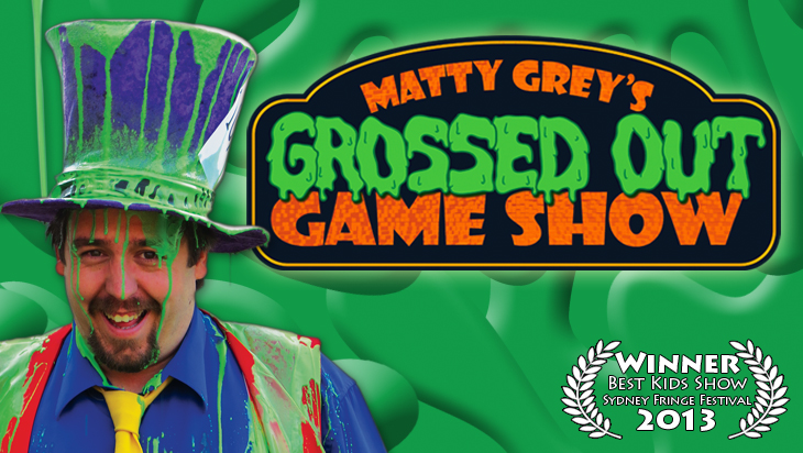 5 Good Reasons to See Matty Grey's Grossed Out Game Show