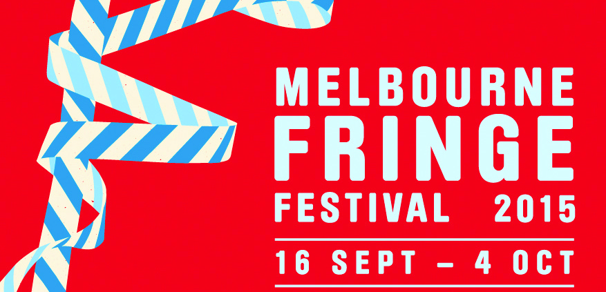 Previously reviewed Melbourne Fringe shows