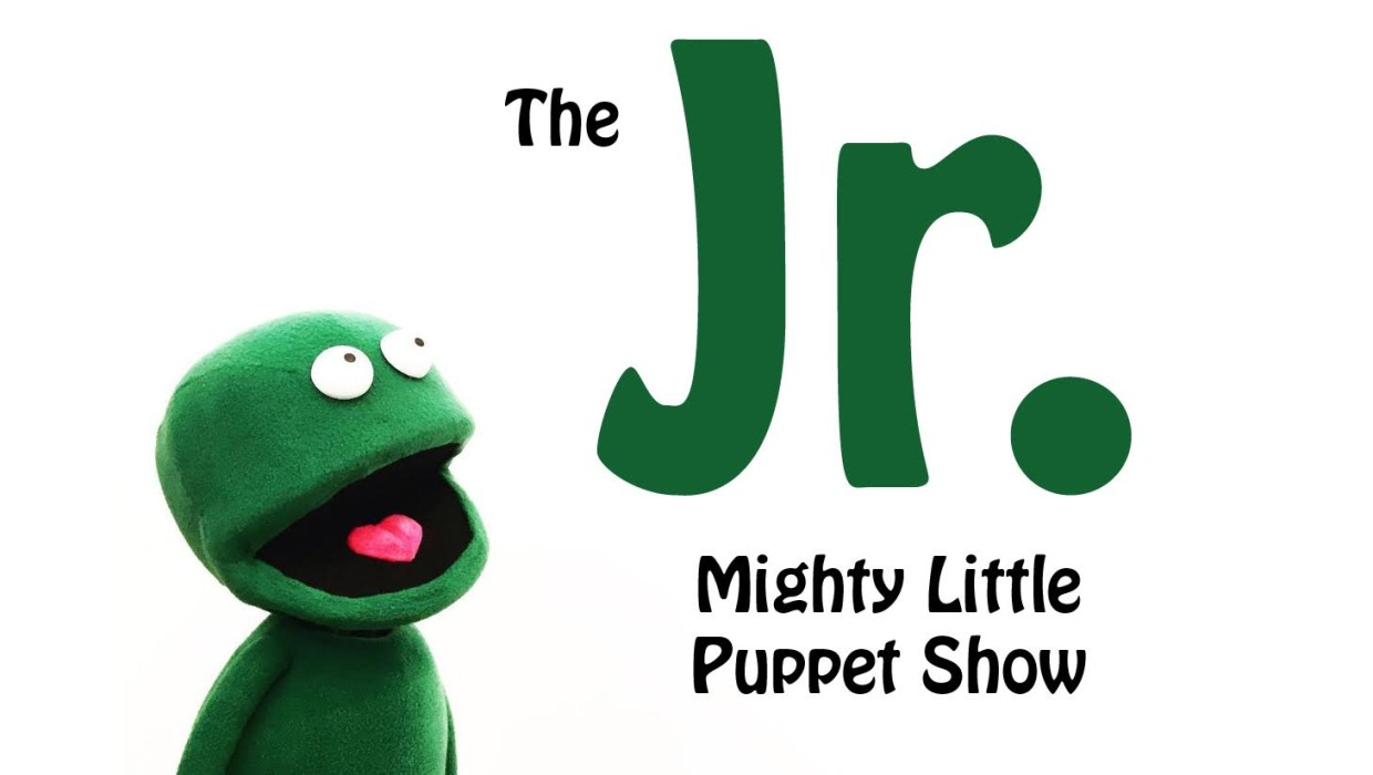 FIVE GOOD REASONS TO SEE…THE JUNIOR MIGHTY LITTLE PUPPET SHOW!