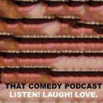 That Comedy Podcast pic