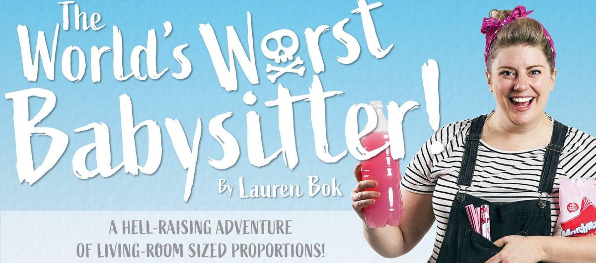 5 Good Reasons To See: Lauren Bok – The World's Worst Babysitter